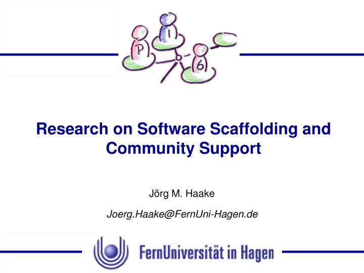 research on software scaffolding and community support n.