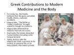 greek contributions to modern medicine and the body