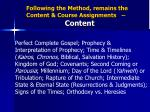 following the method remains the content course assignments content