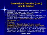 foundational devotion cont and in light of