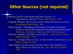 other sources not required