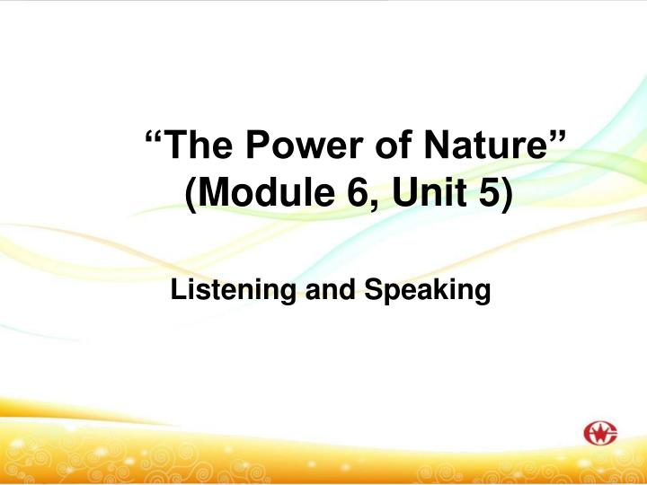 the power of nature module 6 unit 5 n.