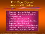 five major types of analytical procedures