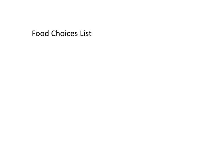 Food Choices List