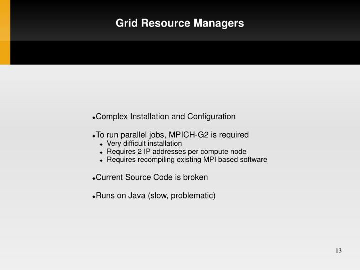 Grid Resource Managers