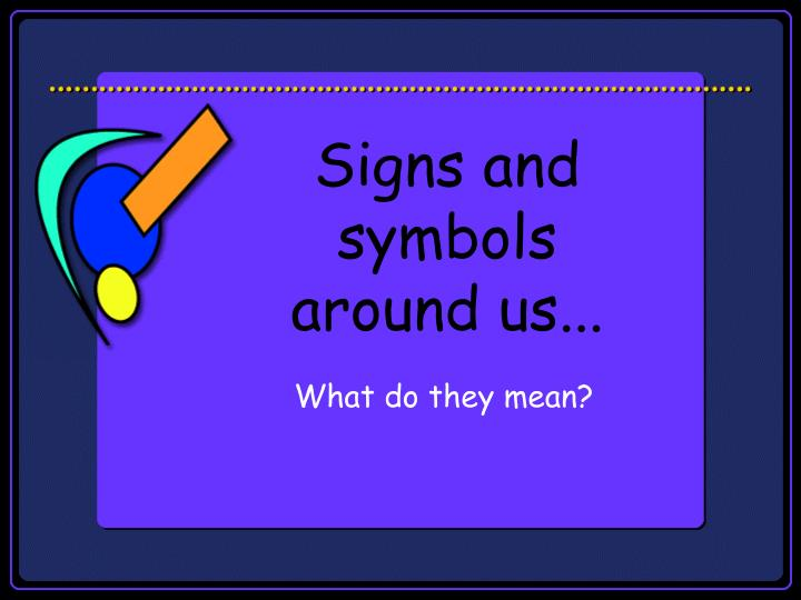 signs and symbols around us n.