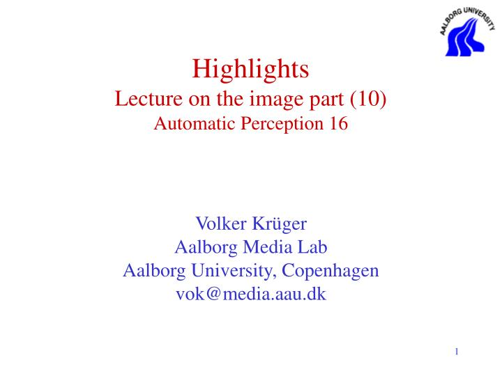 highlights lecture on the image part 10 automatic perception 16 n.