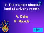 9 the triangle shaped land at a river s mouth
