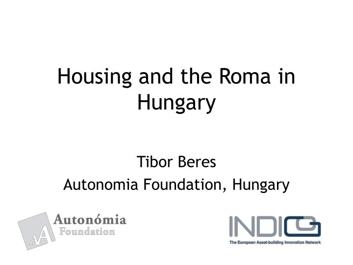 housing and the roma in hungary n.