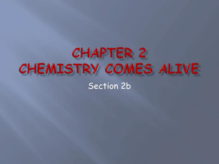 chapter 2 chemistry comes alive n.