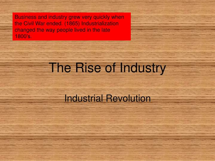 the rise of industry n.