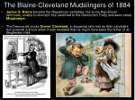 the blaine cleveland mudslingers of 1884