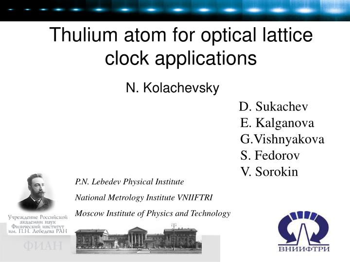 thulium atom for optical lattice clock applications n.