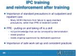 ipc training and reinforcement after training