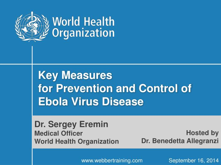 key measures for prevention and control of ebola virus disease n.