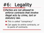 6 legality