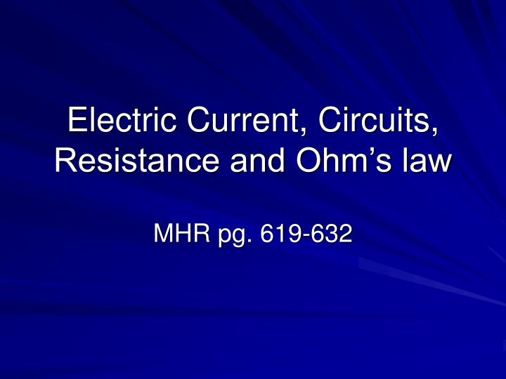 electric current circuits resistance and ohm s law n.