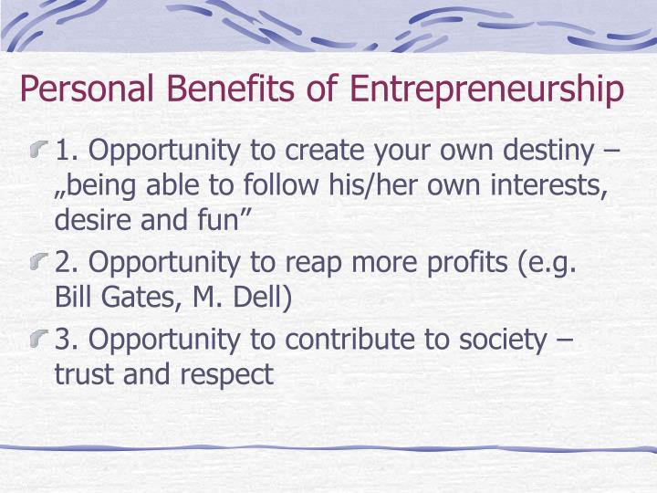 Personal benefits of entrepreneurship