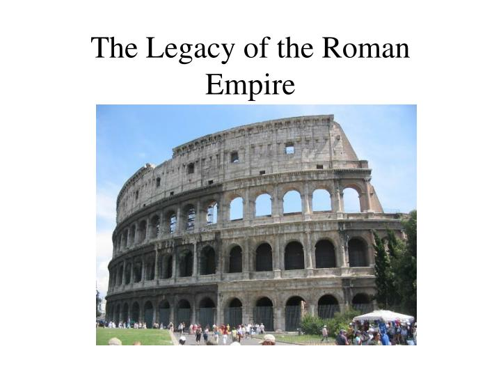 the legacy of the roman empire n.