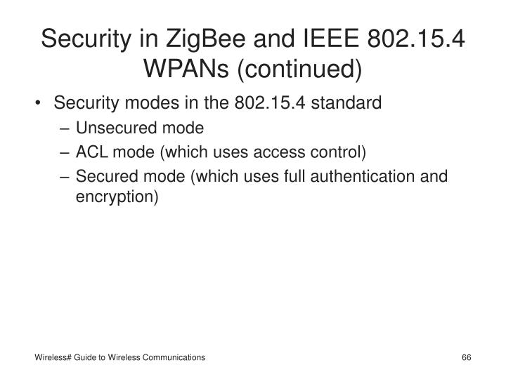 Security in ZigBee and IEEE 802.15.4 WPANs (continued)