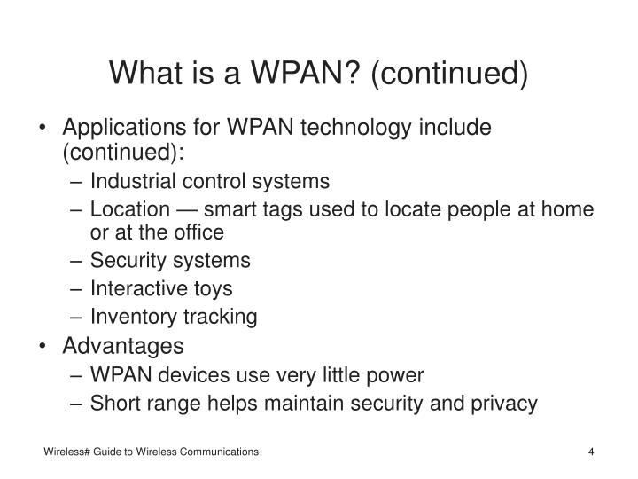 What is a WPAN? (continued)