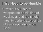i we need to be humble2