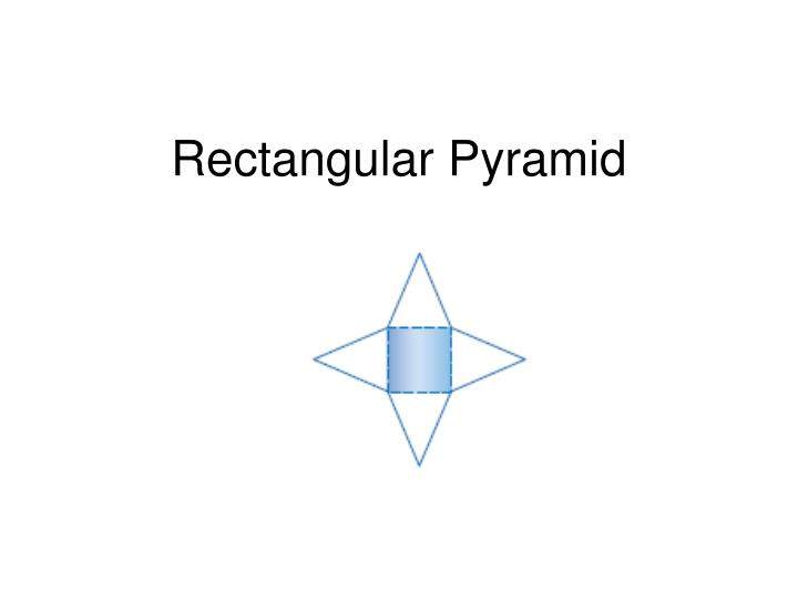 rectangular pyramid n.