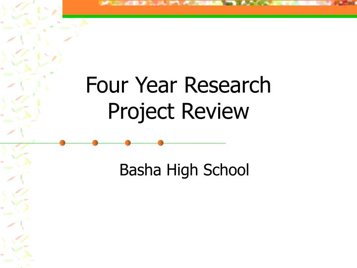 four year research project review n.
