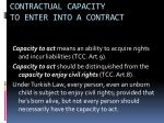 contractual capacity to enter into a contract