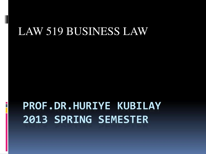 law 519 business law n.