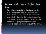 procedural law adjective law