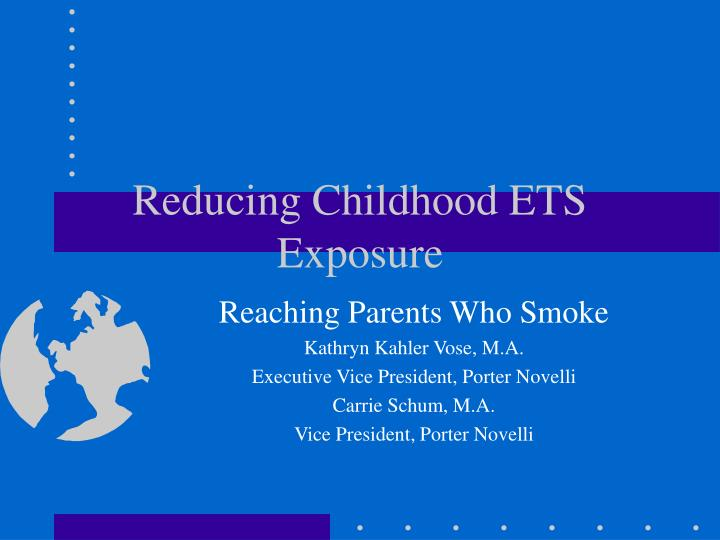 reducing childhood ets exposure n.