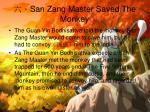 san zang master saved the monkey