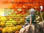 the cattle devil king