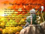 the five finger mountain
