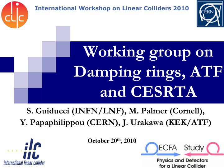 working group on damping rings atf and cesrta n.