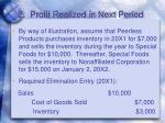 2 profit realized in next period1