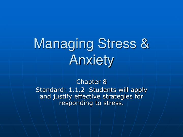 managing stress anxiety n.