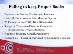 failing to keep proper books