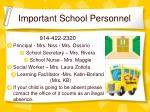 important school personnel