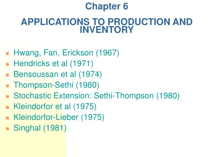 chapter 6 applications to production and inventory n.