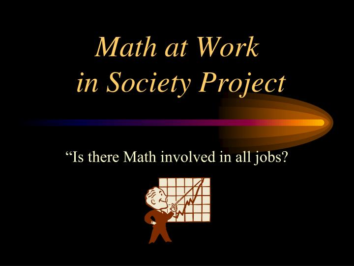 math at work in society project n.