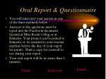 oral report questionnaire