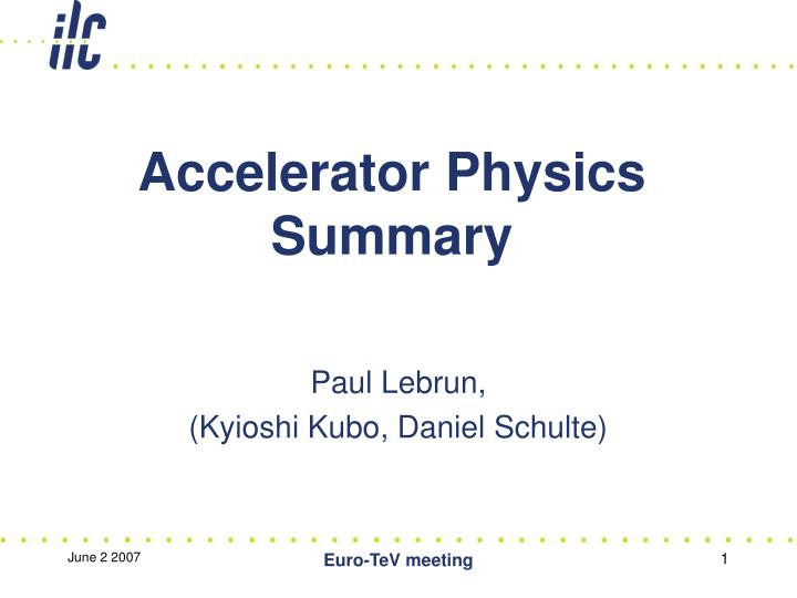 accelerator physics summary n.