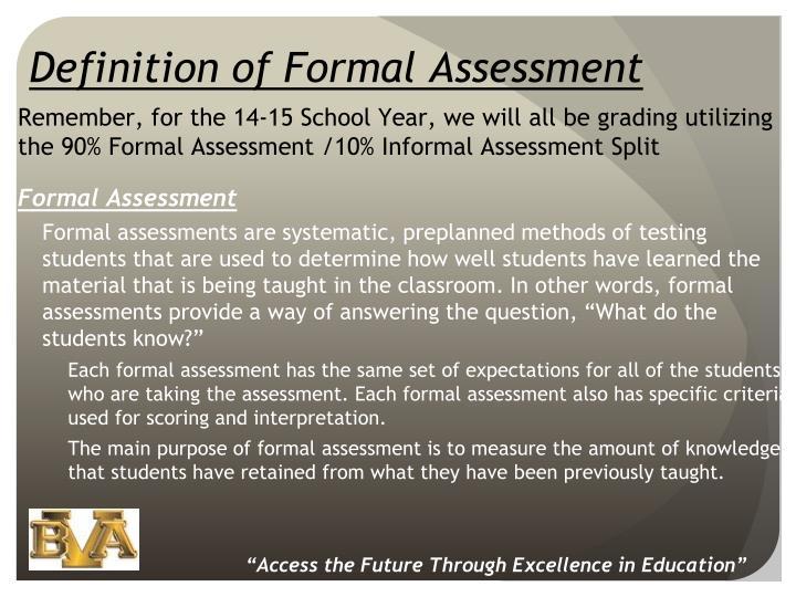 Definition of Formal Assessment