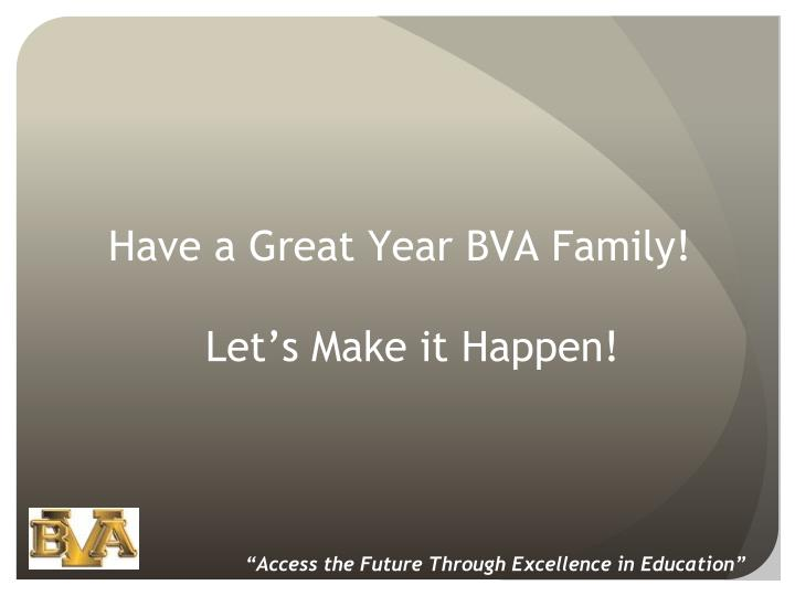 Have a Great Year BVA Family