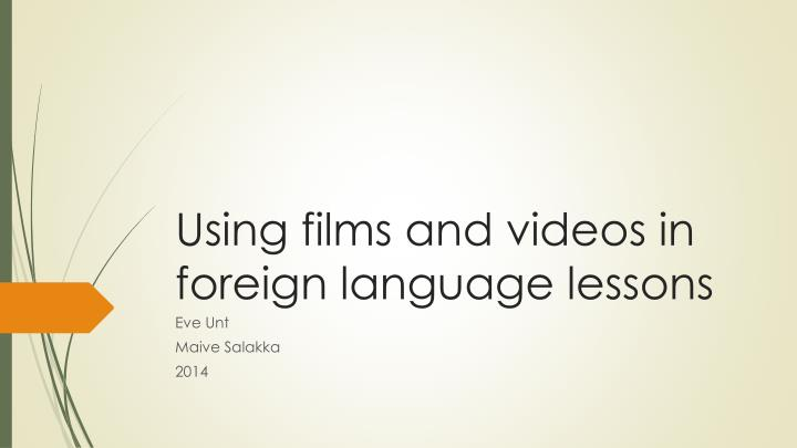 using films and videos in foreign language lessons n.