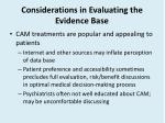 considerations in evaluating the evidence base