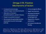 omega 3 fa putative mechanisms of action