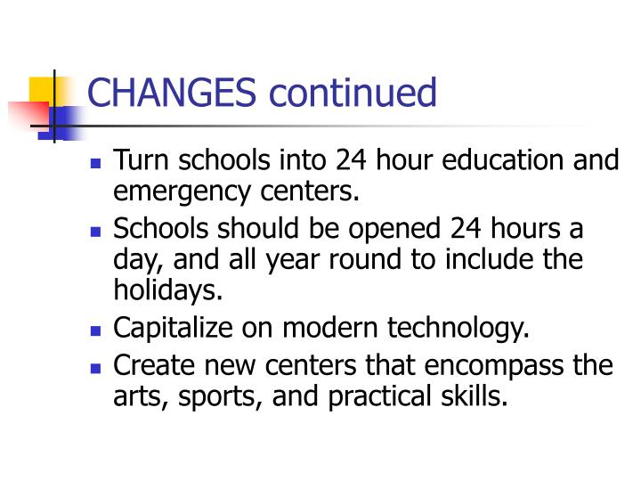 CHANGES continued